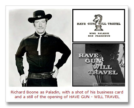 Have Gun Will Travel , Richard Boone as Paladin, card, opening[15].png